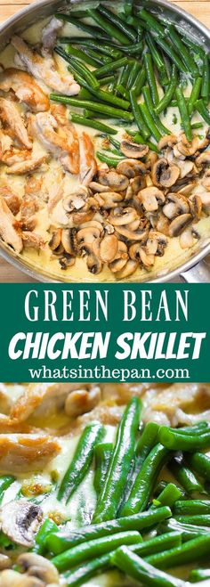 Green Bean Chicken Skillet with Mushrooms greenbeans chicken ;casserole spaghetti casseroles easy casseroles freezable casseroles healthy casseroles califlower casseroles make casseroles casseroles recipes Creamy Sauce For Chicken, Skillet Chicken, One Skillet Meals, One Skillet Recipe, Chicken With Pesto, Skillet Food, Greens Recipe, Main Dishes, Clean Eating