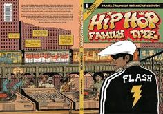JULY BOOK REVIEW: HIP HOP FAMILY TREE BOOK 1: 1970S-1981 BY: ED PISKOR | The Society