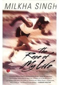 The Race of My Life - Book By Milkha Singh And Sonia Sanwalka - ISBN: 9788129129109 - Autobiography Of Milkha Singh - Order Autobiography of Milkha Singh Online - Story Of Milkha Singh - Inspirational Life of Milkha Singh
