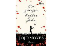 Ein ganzes halbes Jahr / Jojo Moyes #Ciao