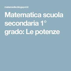 Matematica scuola secondaria 1° grado: Le potenze