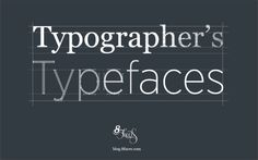 Typographer's typefaces    The 25 most admired typefaces by typographers, type designers and letterers.    Selecting the right typeface makes all the difference to effective design and communication. But with over 100,000 font families to pick from it can be a daunting task. There are some excellent guides on how to choose a typeface and helpful methods for pairing typefaces but in order to apply these principles it's important to be familiar with a broad range of quality typefaces…
