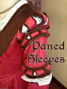 """Paned or """"Puff and Slash"""" German Sleeves: One Method For a Less Frayed, More Complete Look     The German Renaissance of Genoveva"""
