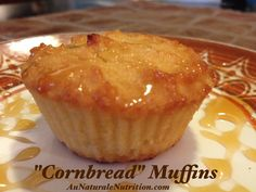 """Cornbread"" Muffins.  Paleo.  Made with coconut flour.  Gluten free.   by www.AuNaturaleNutrition.com"