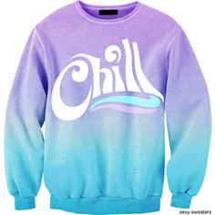 I need this.  Perfect tie dye. CHILL.  THAT'S WHO I AM!  Aaaaah!