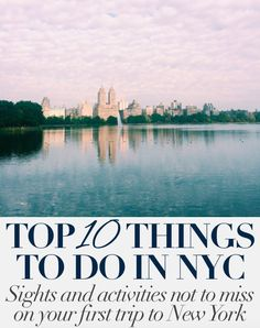 Top 10 Things To Do in NYC: Must-do sights and activities for your first trip to New York