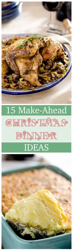 The perfect recipe round up for Make Ahead Christmas Dinner Ideas. Spend time with the family, not with the turkey!