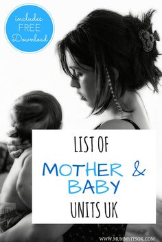 A List Of Mother & Baby Units In The United Kingdom