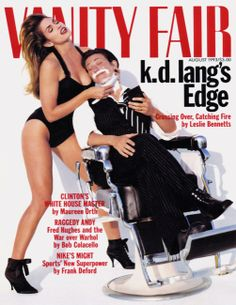 Cindy Crawford and KD Lang Cover Photo By: Herb Ritts Publication: Vanity Fair Date: August 1993 Cindy Crawford, Natalia Vodianova, Laetitia Casta, Claudia Schiffer, Lily Aldridge, Heidi Klum, Naomi Campbell, Kd Lang, Vanity Fair Magazine