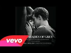 "Laura Welsh - ""Undiscovered"" from Fifty Shades Of Grey soundtrack"