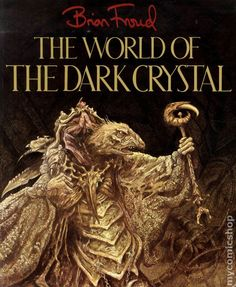 World of The Dark Crystal - Brian Froud.  Love the illustrations, especially the array of geometric diagrams.