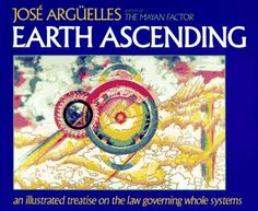 Earth Ascending: An Illustrated Treatise on Law Governing Whole Systems by Ph.D. José Argüelles, http://www.amazon.com/dp/0939680459/ref=cm_sw_r_pi_dp_56Cmqb19XEWRG