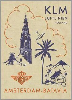 Fly KLM between Amsterdam and Batavia Retro Poster, Vintage Travel Posters, Vintage Ads, Vintage Graphic, Airport Architecture, Royal Dutch, Ww2 Propaganda Posters, Airline Logo, Old Advertisements