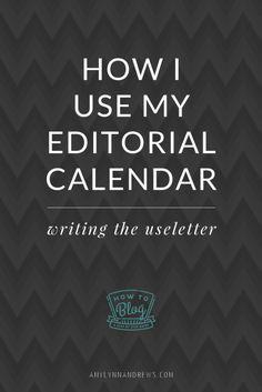 How I Use my Editorial Calendar- Amy Lynn Andrews....tips on using Google Docs for an editoral calendar