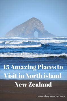 15 Amazing Places to visit in North Island, New Zealand Brisbane, Melbourne, Sydney, New Zealand Itinerary, New Zealand Travel Guide, Backpacking Europe, Visit Australia, Australia Travel, Cool Places To Visit