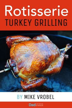 """Read """"Rotisserie Turkey 29 Recipes for Turkey on Your Grill's Rotisserie"""" by Mike Vrobel available from Rakuten Kobo. Does your grill have a rotisserie? It's time to talk Turkey. If you are just starting out, Rotisserie Turkey will teach. Rotisserie Turkey, Rotisserie Grill, Roast Turkey Recipes, Turkey Brine, Grilled Turkey, Roasted Turkey, Keto Diet Review, Thanksgiving Feast, Turkey Breast"""