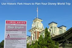 When trying to determine when to go to Disney, you need to use historic park hours to determine your travel dates to Walt Disney World.