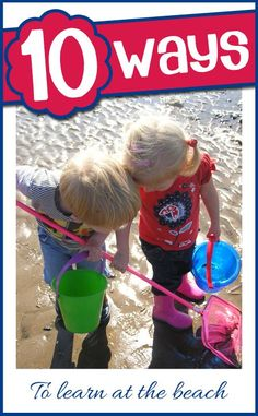 Stop the summer slide by using these 10 ways to learn at the beach this summer from rock pools and sheels to fossils and swimming there's plenty to learn