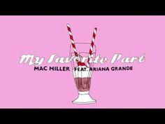 Mac Miller e Ariana Grande hanno rilasciato questo nuovo singolo dal titolo My Favorite Part, che fa parte del nuovo album di Mac Miller.