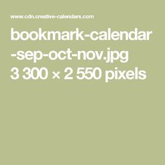 bookmark-calendar-sep-oct-nov.jpg 3300×2550 pixels