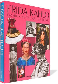 Frida Kahlo may be most revered for her iconic paintings but her daring personal style and use of fashion as artistic expression is Written by former director of Elle Spain , Susana Martínez Vidal, Assouline's 'Frida Kahlo: Fashion As The Art Of Being' hardcover book carefully examines her clothing - and its enduring impact on magazines, photographers and contemporary designers such as Jean Paul Gaultier, Alberta Ferretti