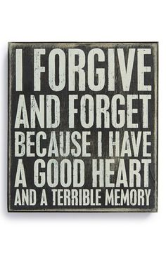 Primitives by Kathy 'Forgive and Forget' Box Sign
