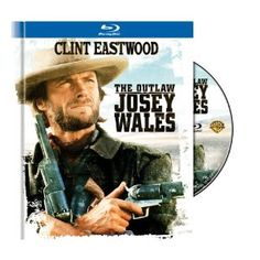 c7c222a471b The Outlaw Josey Wales Blu-ray Starring Clint Eastwood