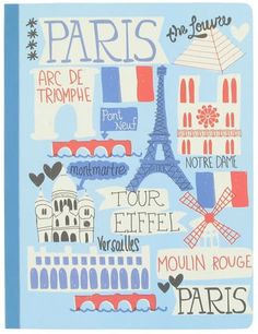 paris large exercise book from Paperchase Paris Illustration, Travel Illustration, Illustrations, Illustration Styles, Paris 14, I Love Paris, Tour Eiffel, Graph Design, Moulin Rouge Paris