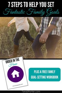 7 Steps to Help You Set Fantastic Family Goals