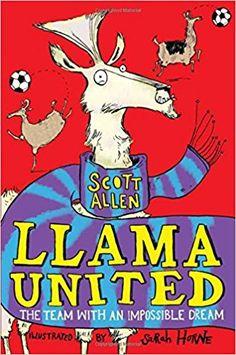 Llama United: Amazon.co.uk: Scott Allen: 9781509840908: Books