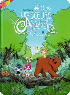 Les Sœurs Moustaches, Tome 1: La balade de Maï De MissPATY Publié en 2014 par les éditions Sarbacane