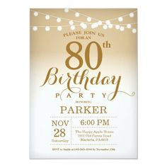 80th Birthday Invitation Gold String Lights 13th Birthday Invitations, Gold Invitations, 80th Birthday, Custom Invitations, Gold Birthday, Birthday Cards, Invites, Birthday Parties, Birthday Ideas