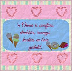 ń ouma is soentjies Market Day Ideas, Goeie More, Afrikaans Quotes, Little Children, Craft Markets, Daughter Quotes, Sweet Words, Vintage Beauty, Paper Art