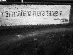 #accionpoetica #paredes Some Quotes, Words Quotes, Street Quotes, Words Can Hurt, Inspirational Phrases, Love Phrases, Tumblr Quotes, Spanish Quotes, Some Words