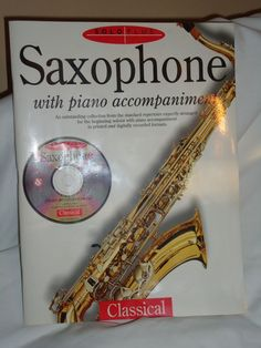 Saxophone with Piano Accompaniments BOOK + CD  Very Nice Condition!