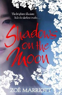 Shadows on the Moon, Walker Books (UK/Australian pb, 2011)
