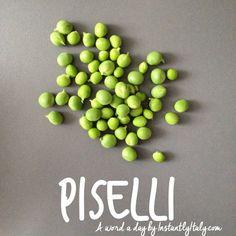 Piselli - grasak ~ ~ ~ 85/100 #100DaysofItalianWords on Instagram by instantlyitaly.com