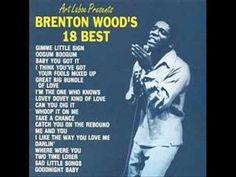 """""""TAKE A CHANCE ON ME"""" - BRENTON WOOD"""