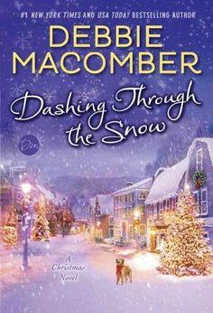 Dashing Through the Snow : a Christmas novel / by Debbie Macomber