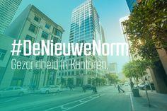 Kernwaarde Groen Gezondheid, Welzijn & Productiviteit in Kantoren.  #DeNieuweNorm Gezondheid in Kantoren.