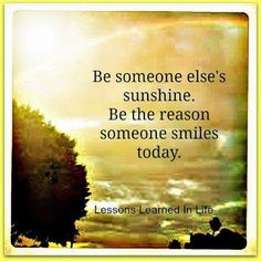 Be someone else's sunshine...  #inspiration #motivation #wisdom #quote #quotes #life