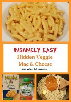 Delicious and easy hidden veggie mac and cheese for the kiddos!