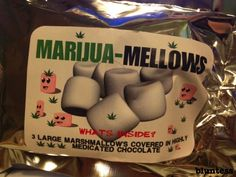 Marijuana-Mellows  3 large marshmallow's covered in highly medicated chocolate.