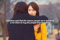 Grandma said that the reason people have two arms is for them to hug people that they love.