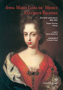 book on Anna Maria Luisa, the last Medici