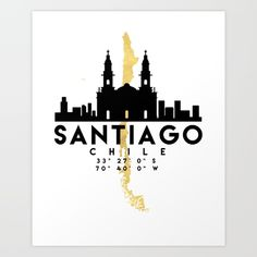 SANTIAGO DE CHILE SILHOUETTE SKYLINE MAP ART - The beautiful silhouette skyline of Santiago and the great map of Chile in gold, with the exact coordinates of Santiago make up this amazing art piece. A great gift for anybody that has love for this city. graphic-design digital typography illustration vector santiago chile downtown silhouette skyline map coordinates gift art souvenir