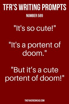 """It's so cute!"" ""It's a portent of doom."" ""But it's a cute portent of doom!"" 