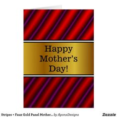 Create your own unique greeting on a Stripes card from Zazzle. From birthday, thank you, or funny cards, discover endless possibilities for the perfect card! Mother's Day Greeting Cards, Happy Mothers Day, Create Yourself, Gold Stripes, Nice