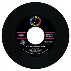 """The Wrong Girl / Fate Planned It This Way 45 - 7"""" Vinyl"""