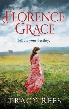 Top Pick for 2016 : Florence Grace by Tracy Rees #QuercusSummer